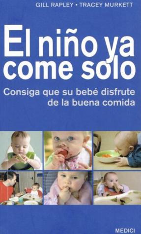 Libro El niño ya come solo